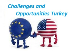 Challenges and Opportunities Turkey